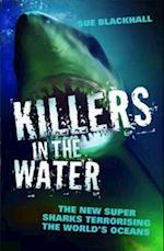 Killers in the Water