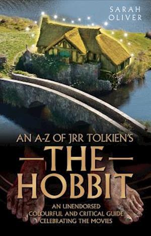 Bog, paperback an A-z of JRR Tolkien's the Hobbit af Sarah Oliver