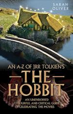 an A-z of JRR Tolkien's the Hobbit af Sarah Oliver