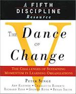 The Dance of Change (A fifth discipline resource)