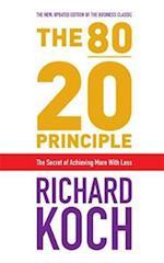 The 80/20 Principle af Richard Koch