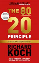 The 80/20 Principle af Richard Koch