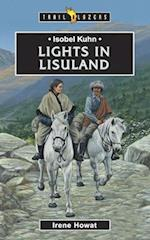 Isobel Kuhn: Lights in Lisu Land af Irene Howat