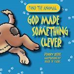 God Made Something Clever af Penny Reeve