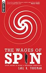 The Wages of Spin af Trueman Carl, Carl R. Trueman