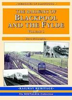 The Railways of Blackpool and the Fylde (Railway Heritage)