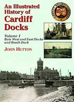 An Illustrated History of Cardiff Docks (Maritime Heritage S)