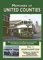 Memories of United Counties - Northampton (Road Transport Heritage)