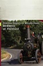 Burrells of Thetford (Traction Engines Recollections, nr. 27)
