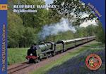 Bluebell Railway Recollections (Railways & Recollections S, nr. 40)