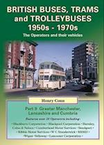 British Buses, Trams and Trolleybuses 1950s-1970s (Buses, Trams & Trolleybuses Past & Present)