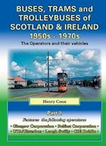 Buses, Trams and Trolleybuses of Scotland & Ireland 1950s-1970s af Henry Conn
