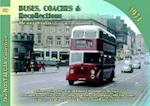 Buses, Coaches & Recollections