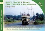 Buses, Coaches, Coaches, Trams, Trolleybuses and Recollections