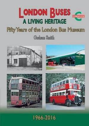 Bog, paperback London Buses a Living Heritage af Graham Smith