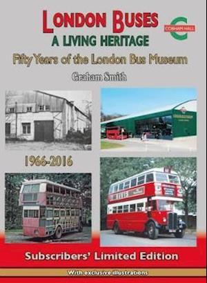 Bog, hardback London Buses a Living Heritage af Graham Smith