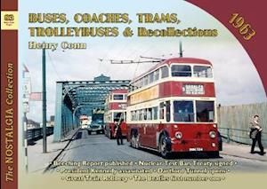 Buses, Coaches, Trams and Trolleybus Recollections 1963