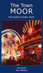 The Town Moor: Newcastle's Green Heart
