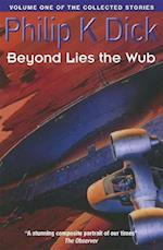 Beyond Lies The Wub (Collected Stories, nr. 1)