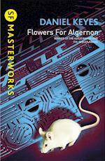Flowers For Algernon (S.F. Masterworks, nr. 25)