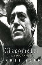 Giacometti: A Biography af James Lord