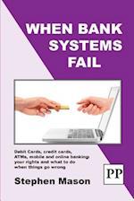 When Bank Systems Fail