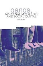 Gangs, Marginalised Youth and Social Captial