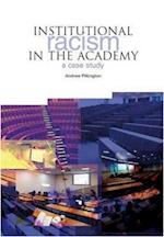 Institutional Racism in the Academy
