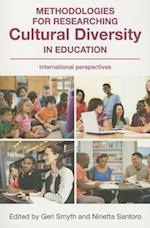 Methodologies for Researching Cultural Diversity in Education