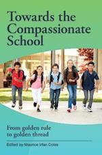 Towards the Compassionate School