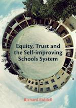 Equity, Trust and Self-improving Schools System