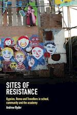 Sites of Resistance