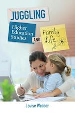 Juggling Higher Education Study and Family Life