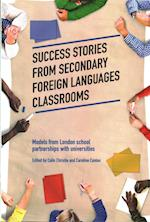 Success Stories from Secondary Foreign Languages Classrooms