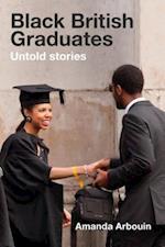 Black Graduate Careers and Educational Journeys