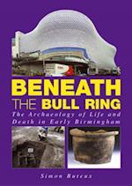 Beneath the Bull Ring