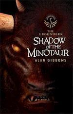The Legendeer: Shadow Of The Minotaur af Alan Gibbons
