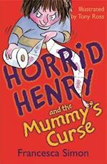 Horrid Henry and the Mummy's Curse af Tony Ross, Francesca Simon