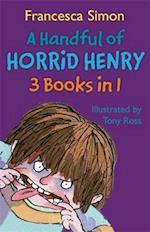A Handful of Horrid Henry 3-in-1 af Francesca Simon, Tony Ross