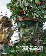 Mummers, Maypoles and Milkmaids
