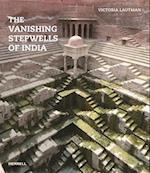 The Vanishing Stepwells of India