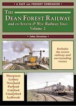 The Dean Forest Railway (British Railways Past & Present S)
