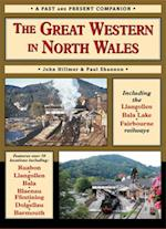 The Great Western in North Wales (British Railways Past & Present S)