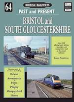 Bristol & South Gloucestershire (British Railways Past & Present S, nr. 64)