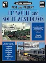 Plymouth and South West Devon (British Railways Past & Present S, nr. 67)