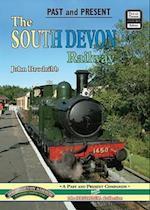 The South Devon Railway (Past & Present Companion)