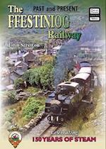 The Ffestiniog Railway (Past & Present Companion)