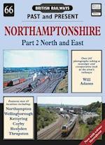 Northamptonshire (British Railways Past & Present S, nr. 66)