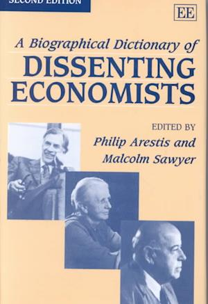 A Biographical Dictionary of Dissenting Economists Second Edition