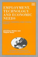 Employment, Technology and Economic Needs af Jonathan Michie